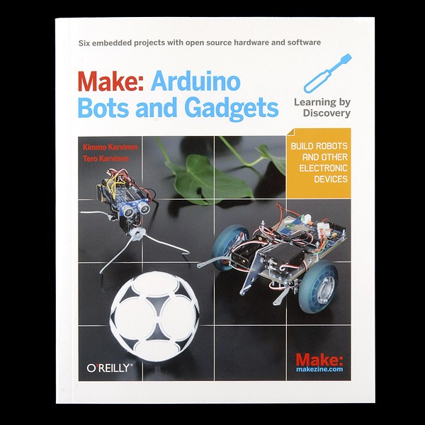 Make: Arduino Bots  and Gadgets